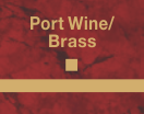 PORT WINE_BRASS